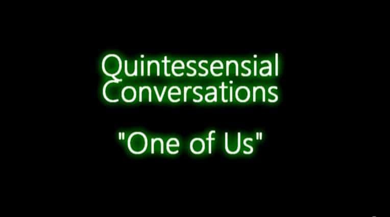 Quintessential Conversations