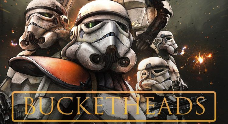 BUCKETHEADS A Star Wars Story