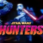 All You Need to Know About the Upcoming Star Wars: Hunters Game